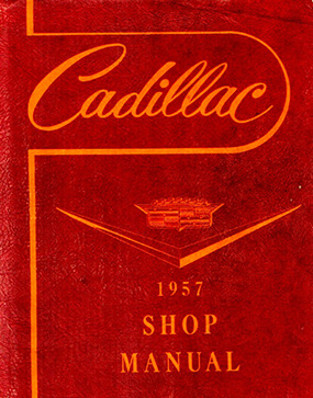1957 Cadillac Shop Manual